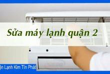 Nhận sửa máy lạnh quận 2 tại nhà bảo trì, vệ sinh miễn phí
