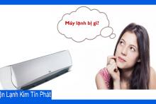 Nguyên nhân dẫn đến máy lạnh hư hỏng và cách khắc phục