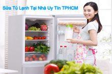 Sửa tủ lạnh tại nhà TP.HCM đảm bảo tuyệt đối giá hợp lý uy tín chất lượng