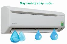 Bạn sẽ làm gì ? khi máy lạnh bị chảy nước ở cục lạnh