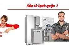 Sửa tủ lạnh quận 1 – Sửa tủ lạnh đúng giá – Sửa tủ lạnh đúng kỹ thuật